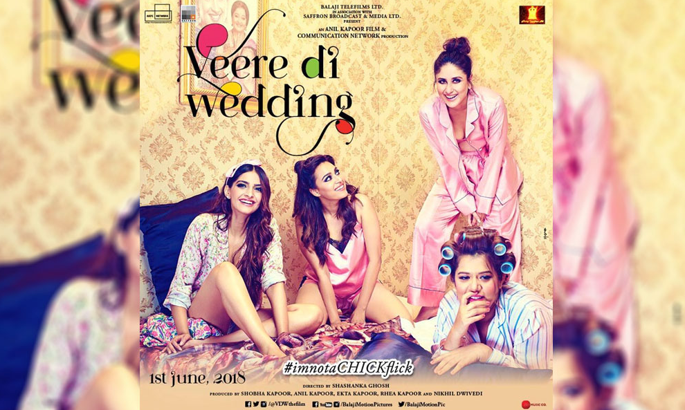 Veere Di Wedding Cast, Reviews, Release date, Story, Budget, Box office, Scenes, Songs