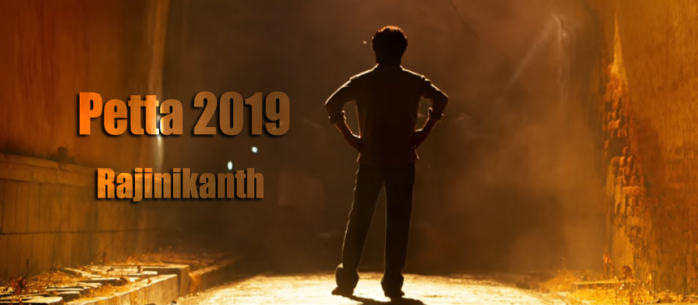 Petta Budget, Box office, Cast, Reviews, Release date, Songs, Story