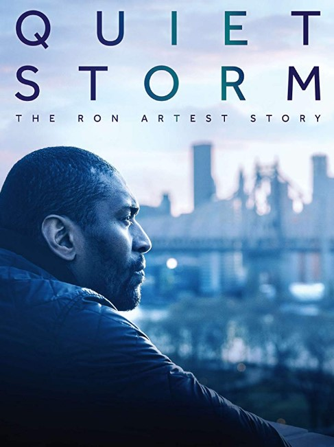 Quiet Storm: The Ron Artest Story (2019) poster