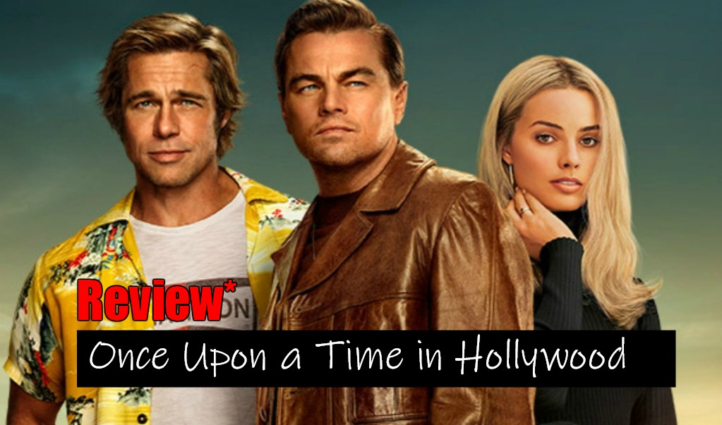 Once Upon a Time in Hollywood Review | Leonardo DiCaprio & Brad Pitt Film
