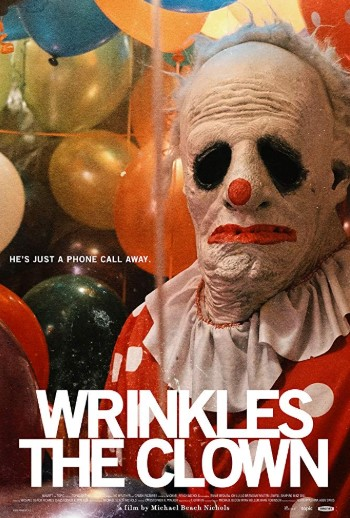 Wrinkles the Clown (2019) Poster