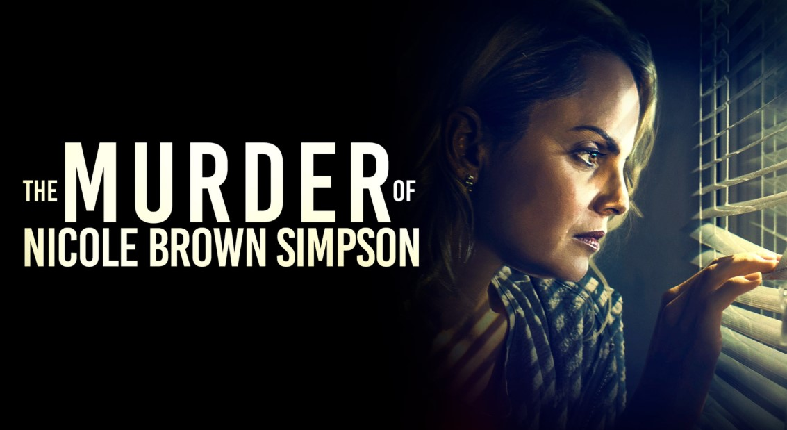 The Murder of Nicole Brown Simpson (2020) | Cast | And Everything You Need to Know
