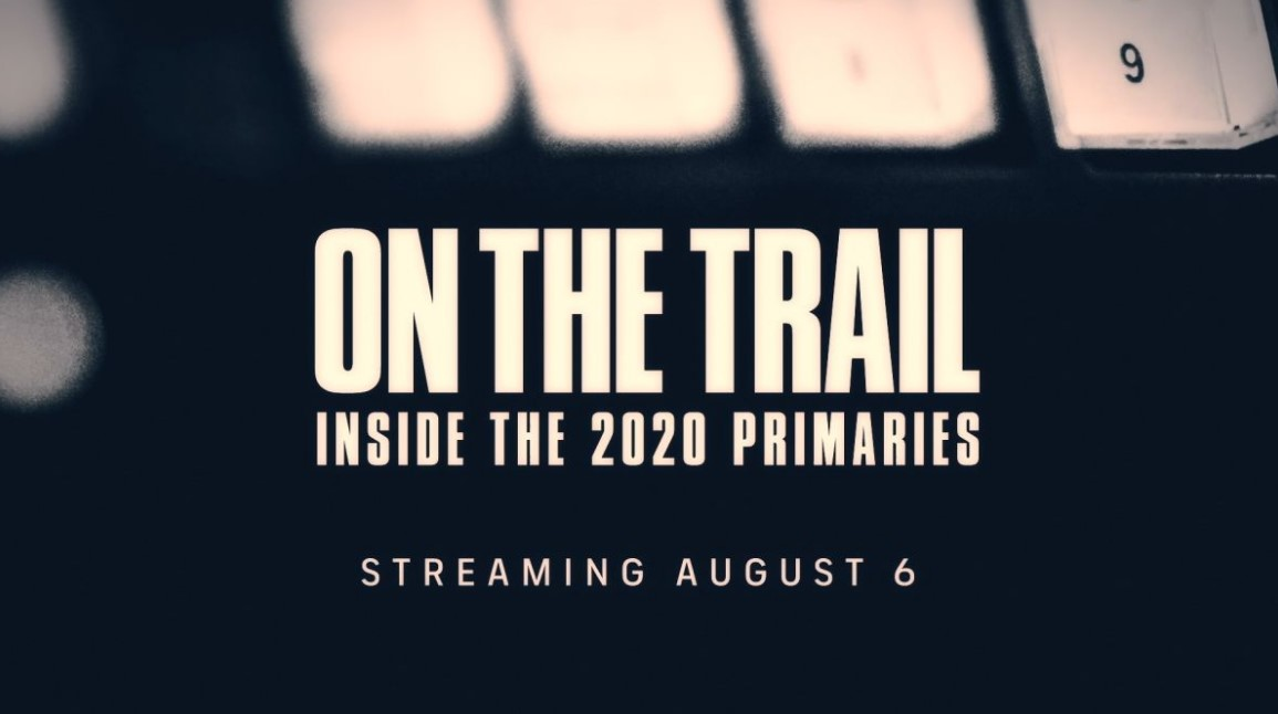 On the Trail: Inside the 2020 Primaries (2020) Cast, Release Date, Plot, Trailer