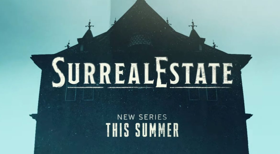 SurrealEstate TV Series (2021)   Cast, Episodes   And Everything You Need to Know