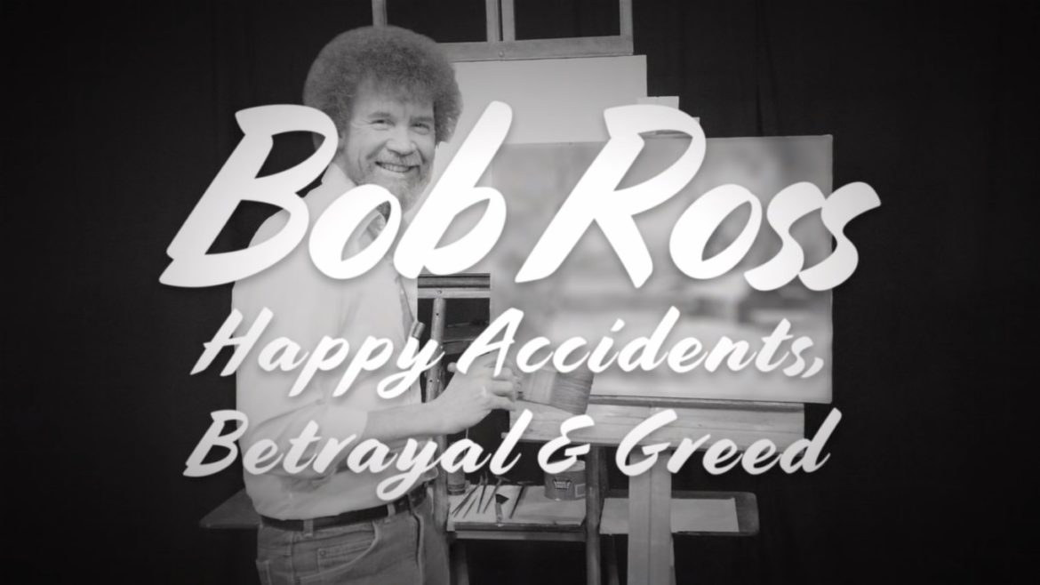 Bob Ross: Happy Accidents, Betrayal & Greed (2021) Cast, Release Date, Plot, Trailer