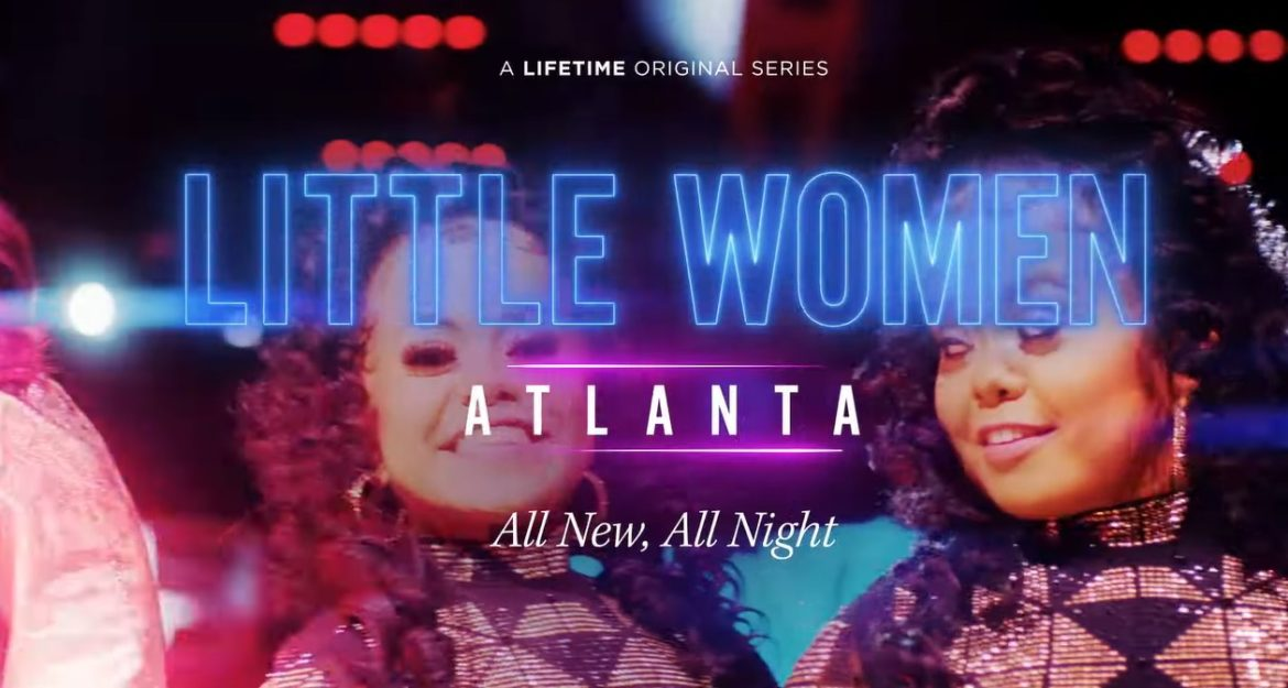 Little Women: Atlanta Season 6   Cast, Episodes   And Everything You Need to Know