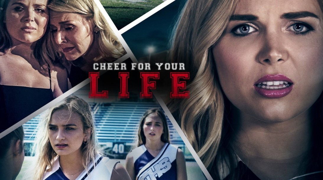 Cheer for Your Life (2021) Cast, Release Date, Plot, Trailer