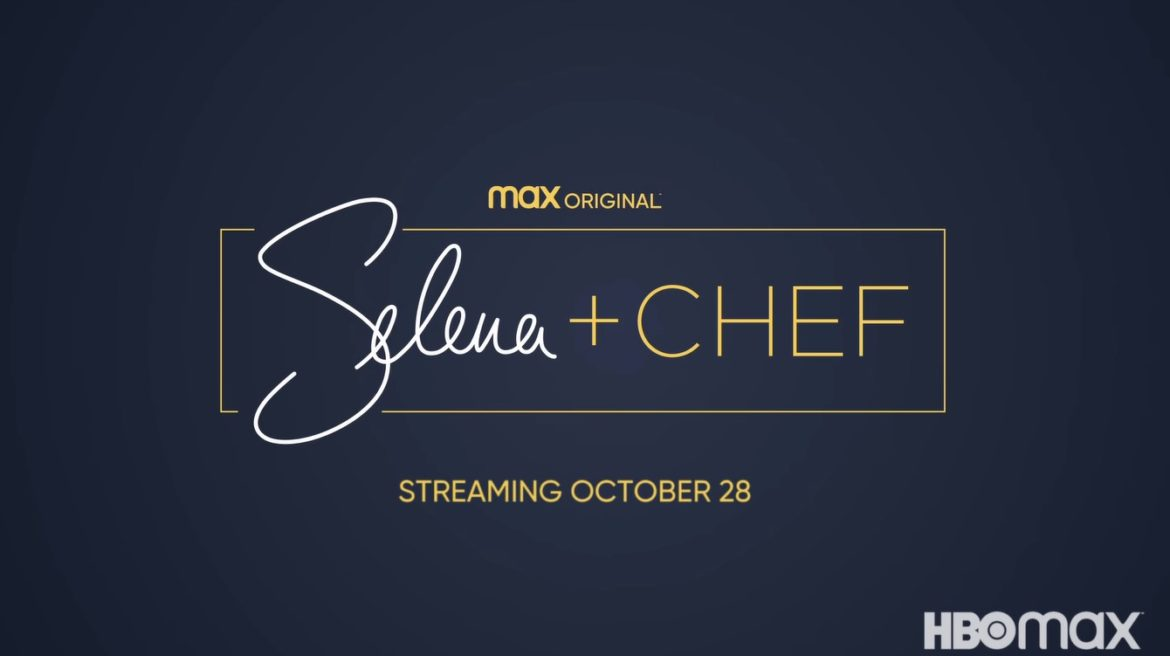 Selena + Chef Season 3   Cast, Episodes   And Everything You Need to Know